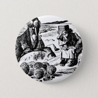 Walrus, Carpeter and Oysters 2 Inch Round Button