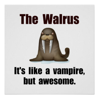 Walrus Vampire Poster