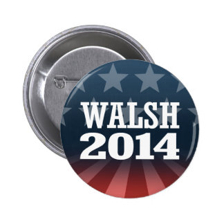 WALSH 2014 PINBACK BUTTONS