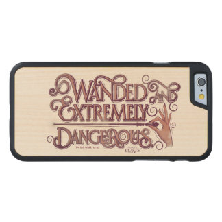 Wanded And Extremely Dangerous Graphic - Pink Carved® Maple iPhone 6 Case