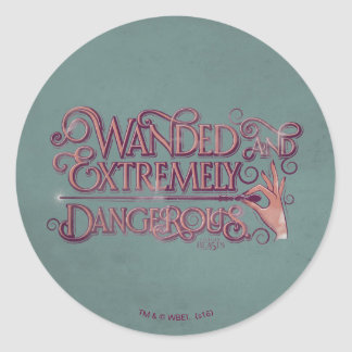 Wanded And Extremely Dangerous Graphic - Pink Round Sticker