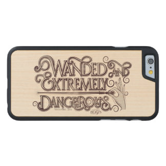 Wanded And Extremely Dangerous Graphic - White Carved® Maple iPhone 6 Slim Case