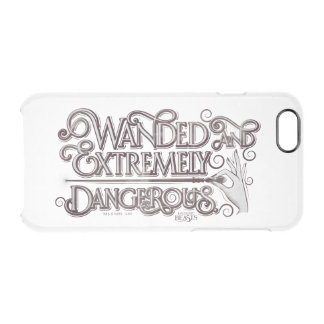 Wanded And Extremely Dangerous Graphic - White Clear iPhone 6/6S Case