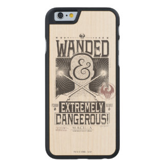 Wanded & Extremely Dangerous Wanted Poster - Black Carved® Maple iPhone 6 Case