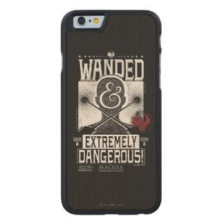 Wanded & Extremely Dangerous Wanted Poster - White Carved® Maple iPhone 6 Case