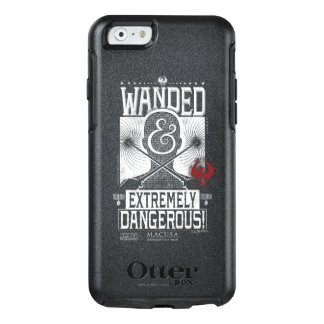 Wanded & Extremely Dangerous Wanted Poster - White OtterBox iPhone 6/6s Case