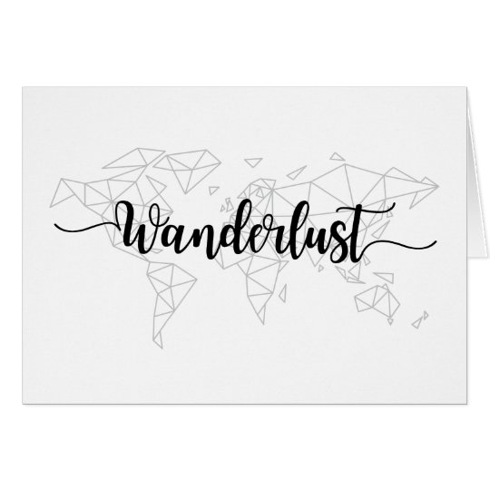 Wanderlust geometric world map card