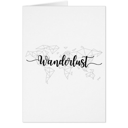 Wanderlust geometric world map card