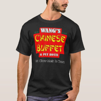 WANG'S CHINESE BUFFET T-Shirt