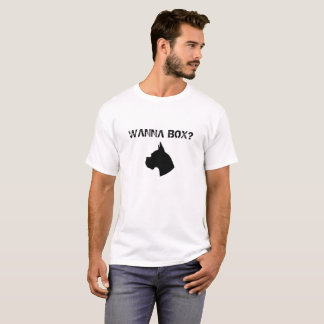 Wanna Box? T-Shirt for Boxer Dog Owners