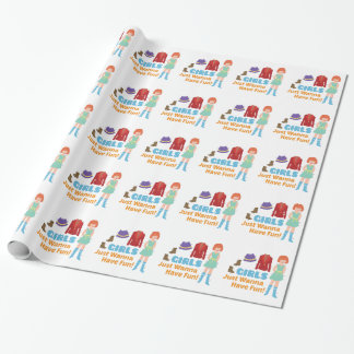 Wanna Have Fun Wrapping Paper