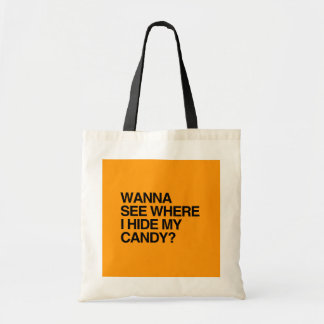 WANNA SEE WHERE I HIDE MY CANDY - Halloween - png Canvas Bag
