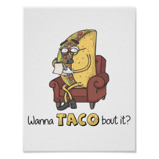 Wanna TACO bout it? Poster