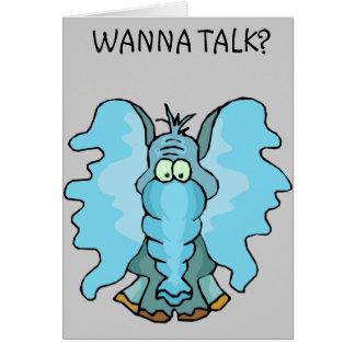 Wanna Talk? Card