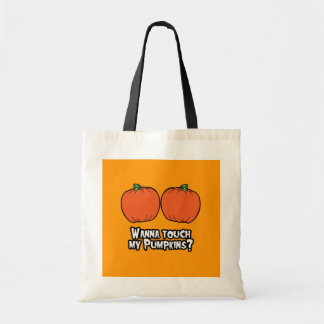 WANNA TOUCH MY PUMPKINS - Halloween - png Tote Bags