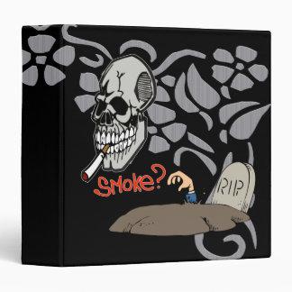 Want A Smoke Binders