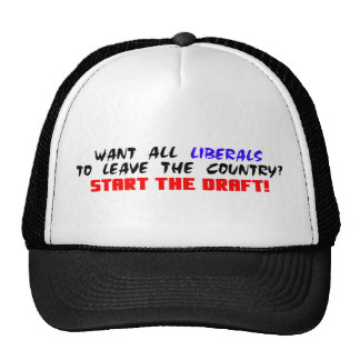 Want All Liberals To Leave The Country? Trucker Hat