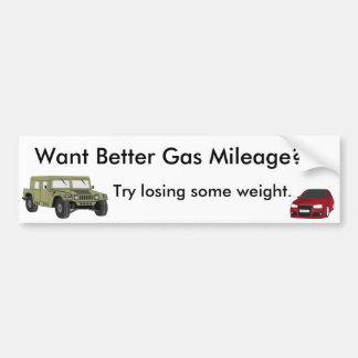 Want Better Gas Mileage? Bumper Sticker