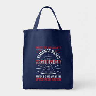 Want Evidence Based Science Peer Review Tote Bag