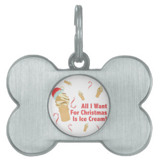 Want Ice Cream Pet Name Tag