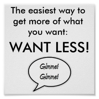 Want Less! Poster