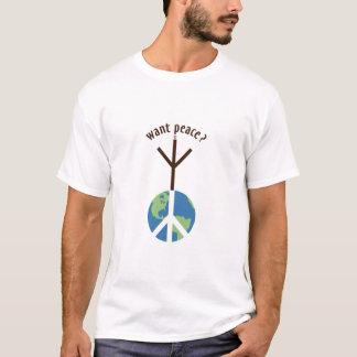 Want Peace? T-Shirt w/o T'AI CHI CHIH