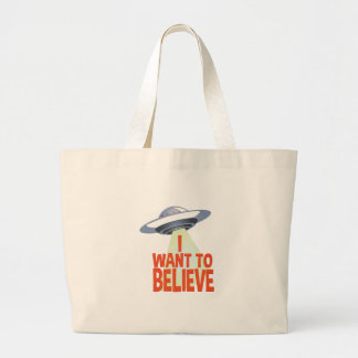 Want To Believe Large Tote Bag