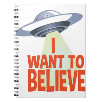 Want To Believe Note Book