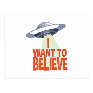 Want To Believe Postcard