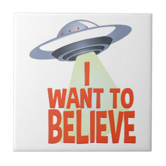 Want To Believe Tile