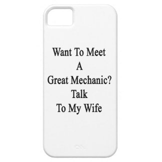 Want To Meet A Great Mechanic Talk To My Wife iPhone 5 Covers