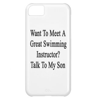 Want To Meet A Great Swimming Instructor Talk To M iPhone 5C Covers