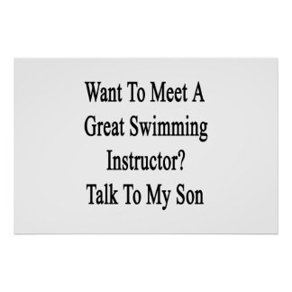 Want To Meet A Great Swimming Instructor Talk To M Poster