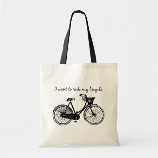 """Want to ride my bicycle"" Motivational Quote Tote Bag"