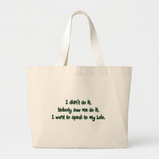 Want to Speak to Lolo Canvas Bags