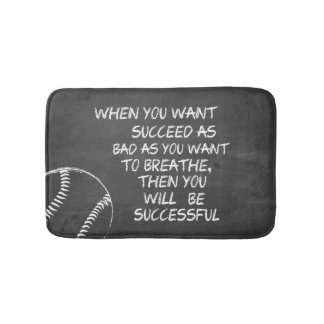 Want To Succeed Baseball Motivational Bath Mat