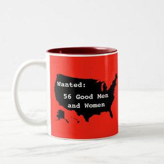Wanted:  56 Good Men and Women Two-Tone Coffee Mug