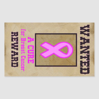 Wanted: A Cure for Breast Cancer Sticker