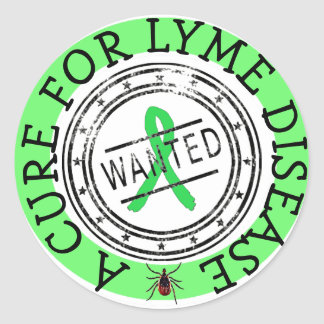 Wanted: A Cure for Lyme Disease STICKERS