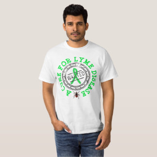 Wanted: A Cure for Lyme Disease Tick Shirt
