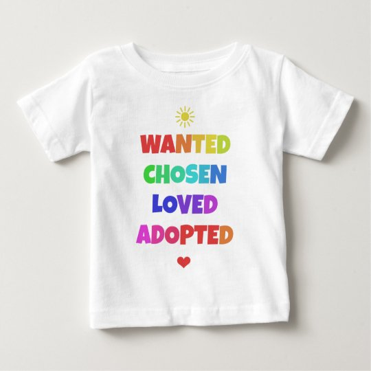 Wanted Chosen Loved Adopted Adoption Day Party Tee