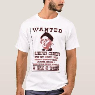 WANTED Christopher Columbus T-Shirt