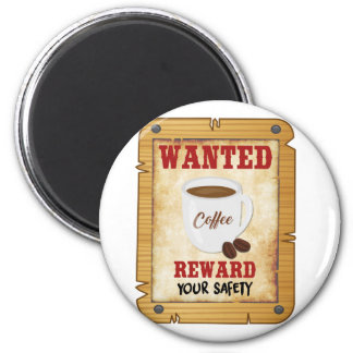Wanted Coffee Magnet