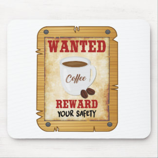 Wanted Coffee Mouse Pad