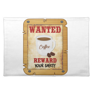 Wanted Coffee Placemat