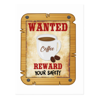 Wanted Coffee Postcard