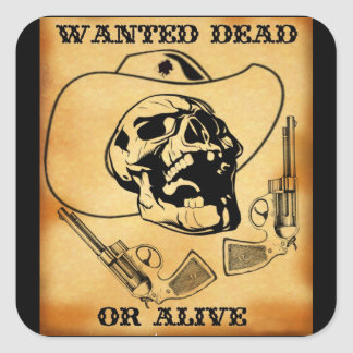 wanted dead or alive 1 square sticker