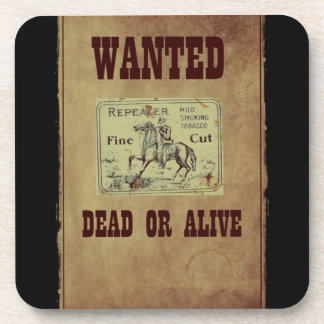 Wanted Dead or Alive Beverage Coaster