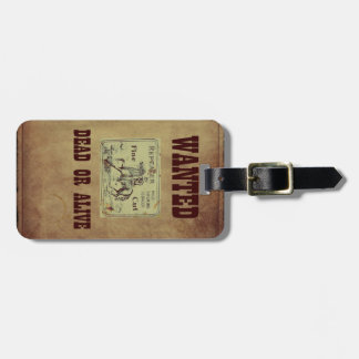 Wanted Dead or Alive Luggage Tag