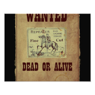 Wanted Dead or Alive Photo Print